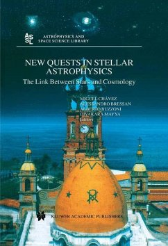 New Quests in Stellar Astrophysics: The Link Between Stars and Cosmology - Chávez