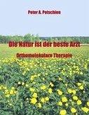 Die Natur ist der beste Arzt