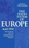 The States System of Europe, 1640-1990: Peacemaking and the Conditions of International Stability