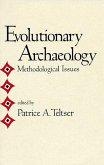 Evolutionary Archaeology: Methodological Issues