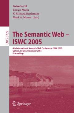 The Semantic Web -- ISWC 2005 - Gil, Yolanda / Motta, Enrico / Benjamins, V. Richard / Musen, Mark (eds.)