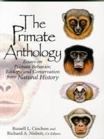 The Primate Anthology - Ciochon, Russell L. Nisbett, Richard A.