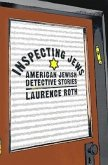 Inspecting Jews: American Jewish Detective Stories