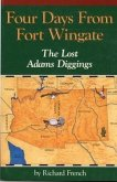 Four Days from Fort Wingate: The Lost Adams Diggings