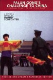 Falun Gong's Challenge to China: Spiritual Practice of