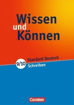 Wissen und Können. 9./10. Schuljahr. Schreiben