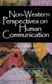 Non-Western Perspectives on Human Communication: Implications for Theory and Practice