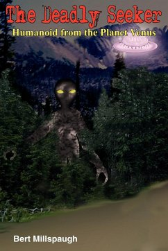 The Deadly Seeker: Humanoid from the Planet Venus