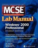 Certification Press MCSE Windows (R) 2000 Professional Lab Manual, Student Edition