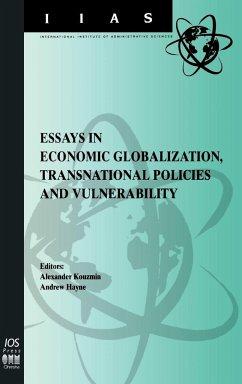 Essays in Economic Globalization, Transnational Policies and Vulnerability - Herausgeber: Hayne, Andrew Kouzmin, Alexander