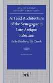 Art and Architecture of the Synagogue in Late Antique Palestine: In the Shadow of the Church