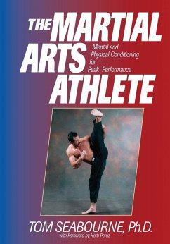 The Martial Arts Athlete - Seabourne, Tom