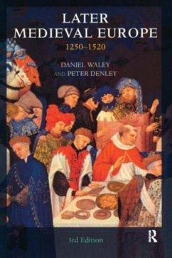 Later Medieval Europe - Waley, Daniel; Denley, Peter
