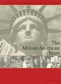 The African-American Years: Chronologies of American History and Experience