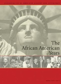 The African-American Years: Chronologies of American History and Experience - Charles Scribners & Sons Publishing; Stepto, Gabriel