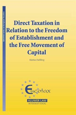 Direct Taxation in Relation to the Freedom of Establishment and the Free Movement of Capital - Dahlberg, Mattias