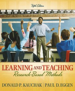 Learning and Teaching: Research-Based Methods [Taschenbuch]