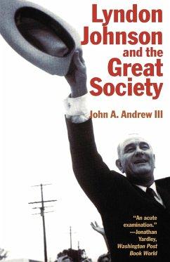 Lyndon Johnson and the Great Society - Andrew, John A. III