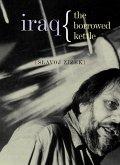 Iraq: The Borrowed Kettle