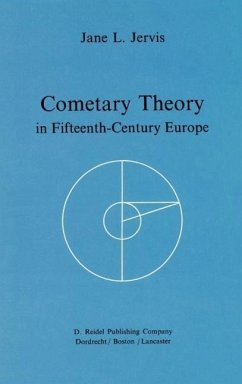 Cometary Theory in Fifteenth-Century Europe - Jervis, Jane L.