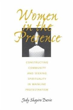 Women in the Presence - Davie, Jody Shapiro