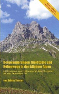 Bergwanderungen, Gipfelziele und Höhenwege in d...