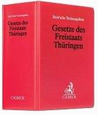 Gesetze des Freistaats Thüringen (ohne Fortsetzungsnotierung). Inkl. 76. Ergänzungslieferung