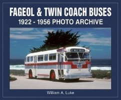 Fageol & Twin Coach Buses: 1922-1956 Photo Archive