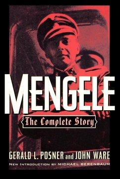 Mengele - Posner, Gerald L.; Berenbaum, Michael; Ware, John