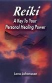 Reiki: A Key to Your Personal Healing Power