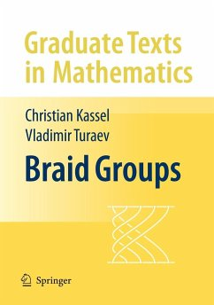Braid Groups - Kassel, Christian; Turaev, Vladimir