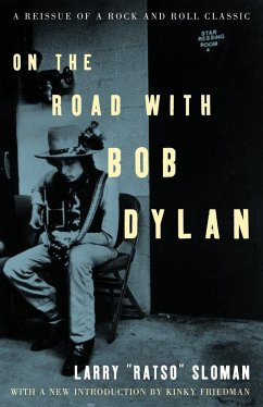 On the Road with Bob Dylan - Sloman, Larry Ratso; Friedman, Kinky