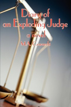 Diary of an Exploding Judge