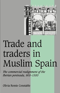 Trade and Traders in Muslim Spain - Constable, Olivia Remie