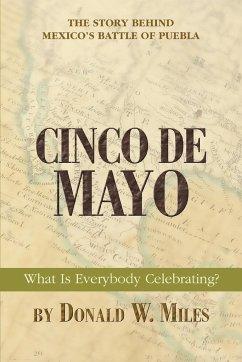 Cinco de Mayo - Miles, Donald W.
