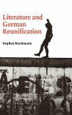 Literature and German Reunification