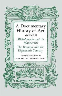 A Documentary History of Art, Volume 2 - Holt, Elizabeth Gilmore