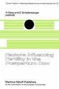 Factors Influencing Fertility in the Post-Partum Cow - Karg, H. / Schallenberger, E. (Hgg.)