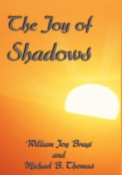 The Joy of Shadows