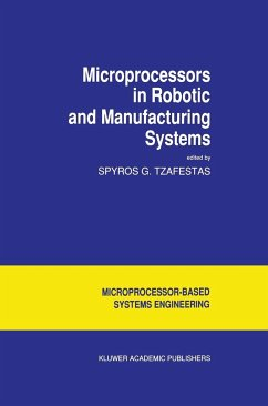 Microprocessors in Robotic and Manufacturing Systems - Tzafestas, S.G. (Hrsg.)