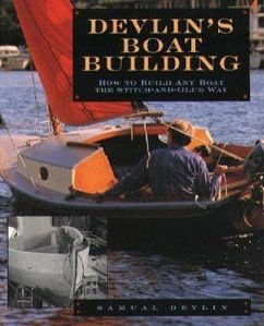 Devlin´s Boatbuilding: How to Build Any Boat th...