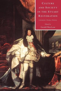 Culture and Society in the Stuart Restoration