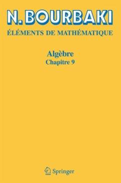 Algèbre / Eléments de Mathématique - Bourbaki, Nicolas
