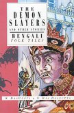 The Demon Slayers and Other Stories: Bengali Folk Tales