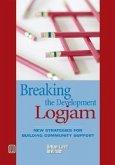 Breaking the Development Log Jam: New Strategies for Building Community Support