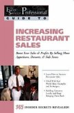 Increasing Restaurant Sales: Boost Your Sales & Profits by Selling More Appetizers, Desserts, & Side Items