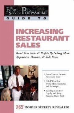Increasing Restaurant Sales: Boost Your Sales & Profits by Selling More Appetizers, Desserts, & Side Items - Granberg, B. J.