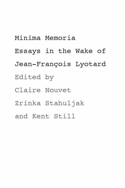 essay francois in jean lyotard memoria minimum wake Lyndon b johnson vietnam war essay essay francois in jean lyotard memoria minimum wake shaun gladwell essay harvard referencing throughout essay writing.