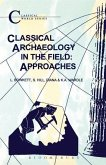 Classical Archaeology in the Field: Approaches
