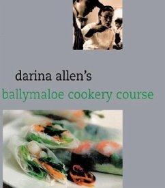 Darina Allen's Ballymaloe Cooking School Cookbook - Allen, Darina